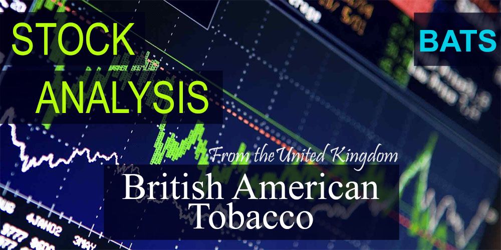 Stock Analysis: British American Tobacco (BATS)