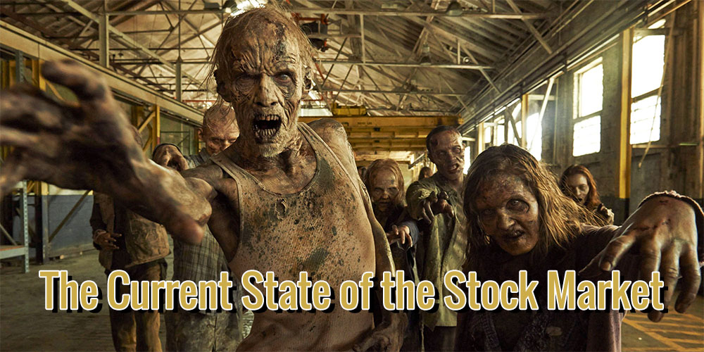 The Current State of the Stock Market