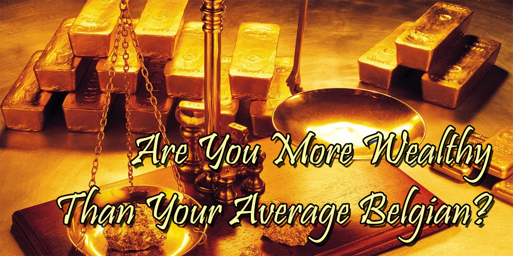 Are You More Wealthy Than Your Average Belgian?